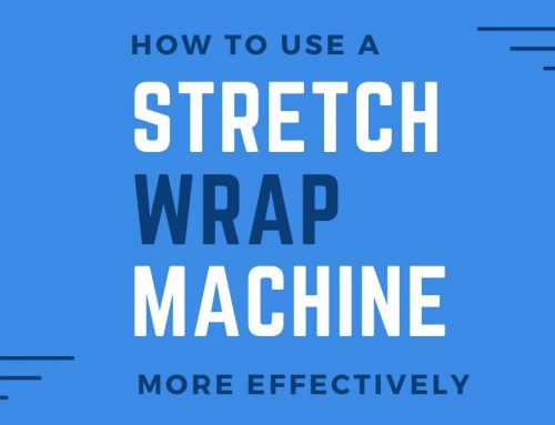 How To Use a Stretch Wrap Machine More Effectively